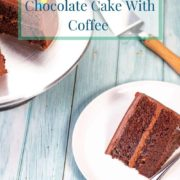 pinterest-pin-for-moist-chocolate-cake-with-coffee