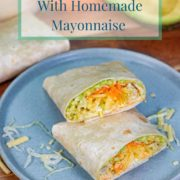 pinterest-pin-for-chicken-salad-wrap-with-homemade-mayonnaise